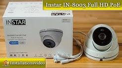 IP Kamera IN-8003 Full HD PoE / installieren und einrichten - Anleitung