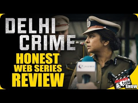 Netflix's DELHI CRIME : Original Series Review
