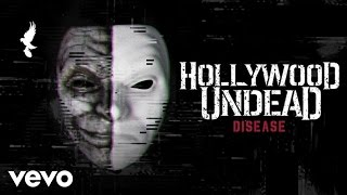 Hollywood Undead - Disease (Audio)