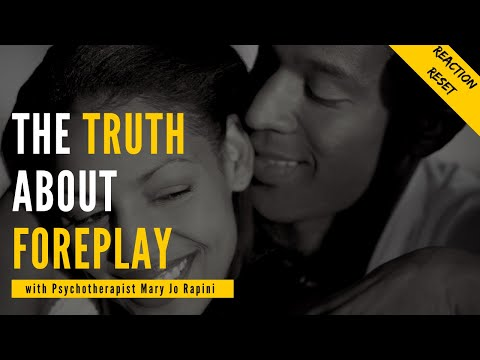 The Truth About Foreplay