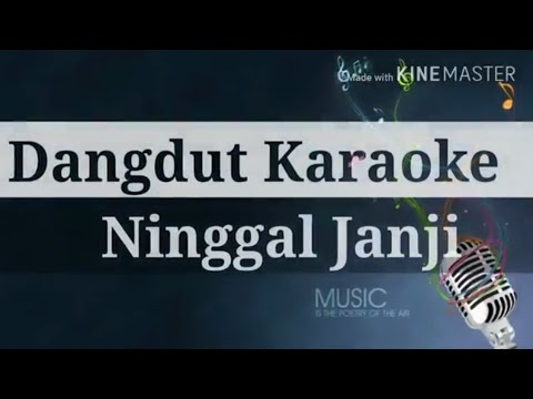 Ninggal Janji - Karaoke [No Vocal]