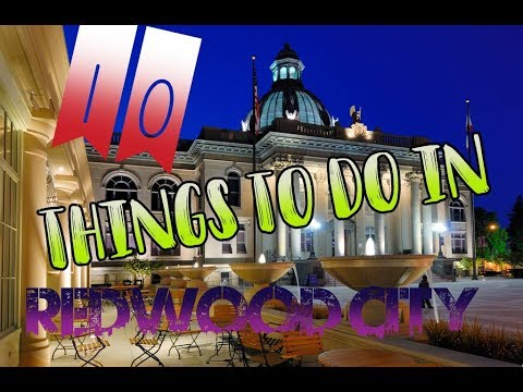 Top 10 Things To Do In Redwood City, California