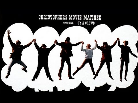 """3's A Crowd """"Christopher's Movie Matinee"""" 1968 FULL ALBUM"""