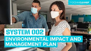 System 002: How We Monitor the Environmental Impact | Cleaning Oceans | The Ocean Cleanup