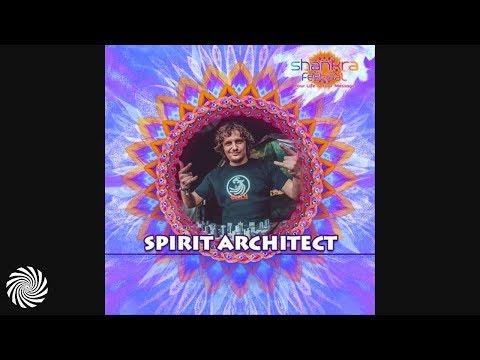 Spirit Architect - A Message To Shankra Festival 2018