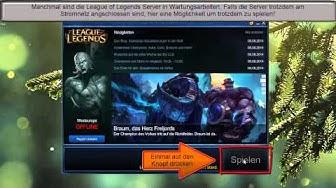 League of Legends - Spielen wenn Server offline sind [Tutorial]