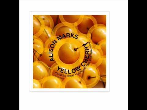Alison Marks - Yellow Cherry (Tigerskin Remix)