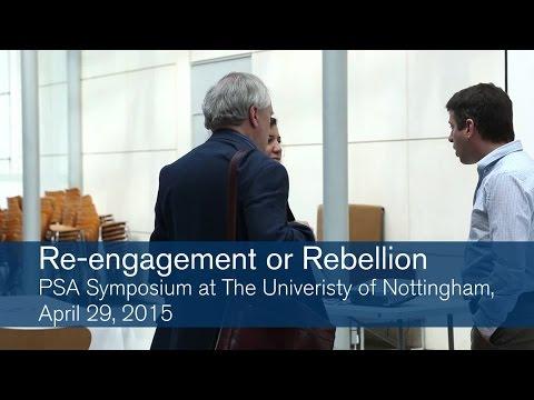 Re engagement or Rebellion – Political Studies Association conference