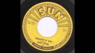 JAMES COTTON - STRAIGHTEN UP BABY - SUN
