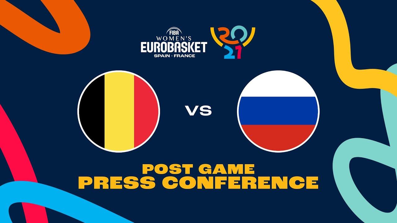 Belgium v Russia - Press Conference   FIBA Women's EuroBasket 2021 Final Round
