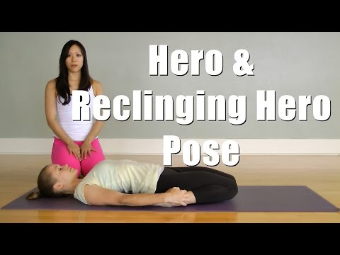 Hatha Yoga Hero (Virasana) and Reclining Hero (Supta Virasana) Poses