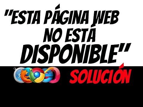 """Solucion al error """"esta pagina web no esta disponible"""""""