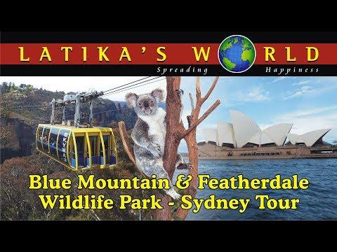 BLUE MOUNTAIN & FEATHERDALE WILDLIFE PARK SYDNEY TOUR LATIKAS WORLD