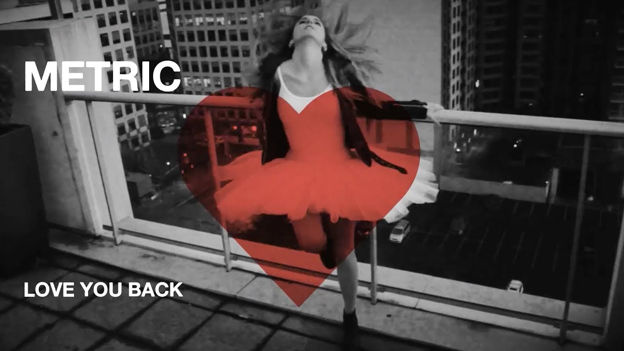 Metric - Love You Back - Official Music Video [HD]