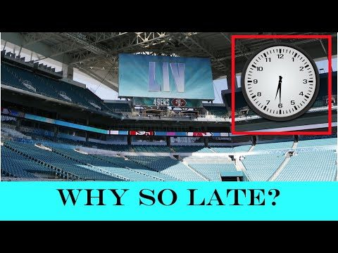 Why Does The SUPER BOWL Start So LATE?