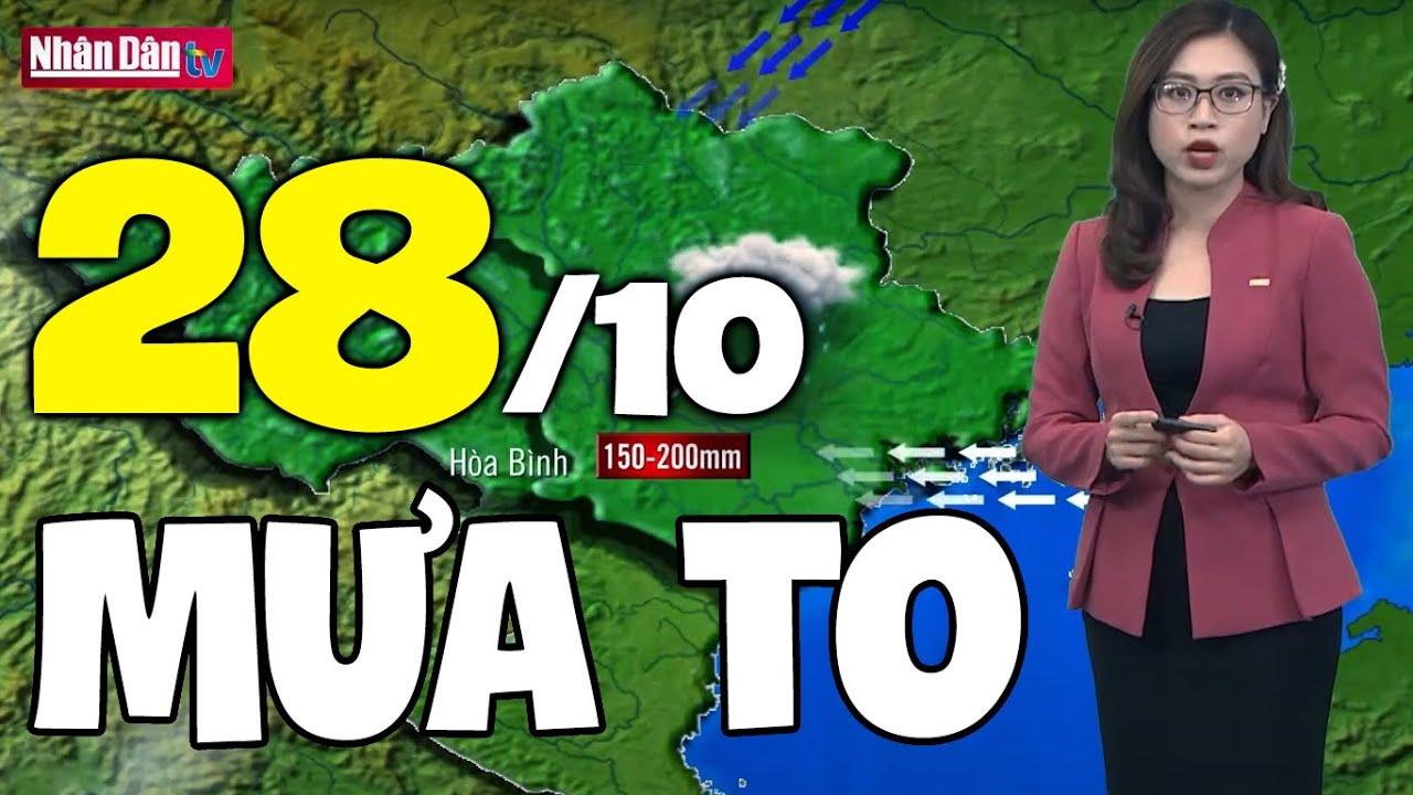 Download Dự báo thời tiết hôm nay và ngày mai 28/10 | Dự báo thời tiết đêm nay mới nhất