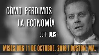 Cómo perdimos la economía | Jeff Deist(Exposición de Jeff Deist en el Mises Circle, el 1 de Octubre de 2016. Jeff Deist es presidente del Mises Institute. Anteriormente trabajó durante largo tiempo ..., 2016-10-23T17:45:37.000Z)
