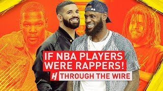 NBA Players and Their Rap Equals | Through The Wire Podcast