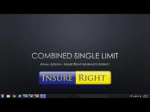 Combined Single Limit Liability Insurance