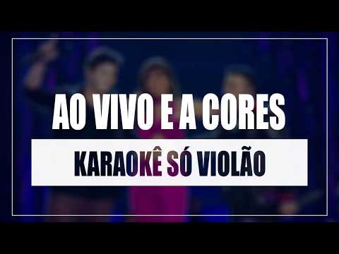 Matheus e Kauan ft Anitta - Ao Vivo E A Cores | Karaokê Só Violão