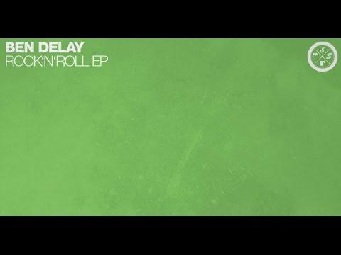 Ben Delay - Rock & Roll (Original Mix) | Preview