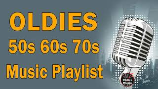 Greatest Hits Oldies But Goodies 50s 60s 70s Collection - Best Oldies Songs Of All Time