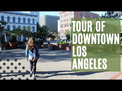 VISIT CALIFORNIA | Tour of Downtown Los Angeles