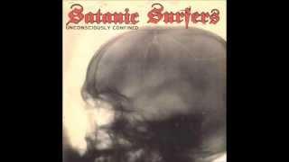 Satanic Surfers - Unconsciously Confined (full album)