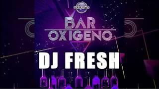 DJ FRESH - Radio Oxigeno - Bar Oxigeno Mix 18 (Rock & Pop en Ingles 80s y 90s)