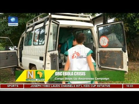 Congo Steps Up Ebola Awareness Campaign |Network Africa|