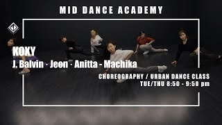 KOXY(이진경) / J. Balvin, Jeon, Anitta - Machika / Choreography(얼반댄스,코레오) / 엠아이디 댄스학원