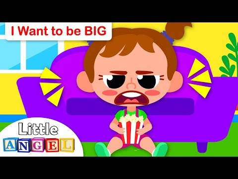 I Want to Be BIG   Kids Songs and Nursery Rhymes by Little Angel