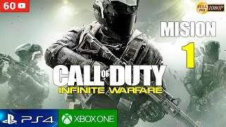 Call of Duty Infinite Warfare - Mision 1 Español Gameplay PS4 | Campaña Parte 1 (1080p 60fps)