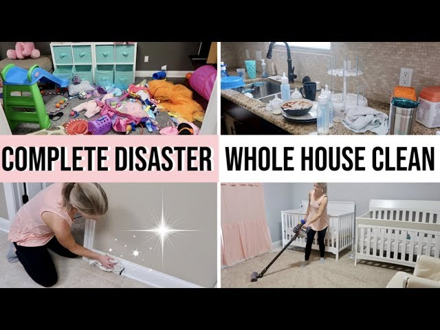 Crazy Mess Complete Disaster Whole House Clean With Me 2019 Cleaning Motivation Extreme Clean
