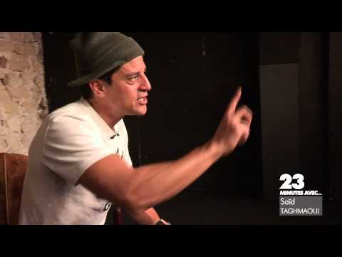 23 Minutes Avec Saïd Taghmaoui