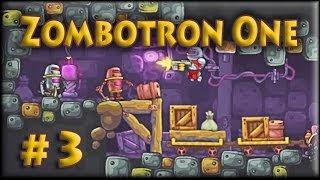 Zombotron One (5-6 lvl)