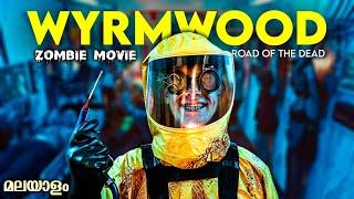WYRMWOOD Movie Explained In Malayalam   Wyrmwood English Movie Explanation In Malayalam   MEM   4K