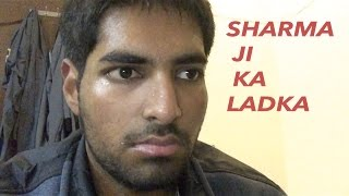 Sharma Ji Ka Ladka   CrushedByLyfe