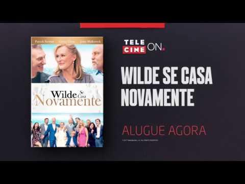 Wilde se Casa Novamente- Telecine On
