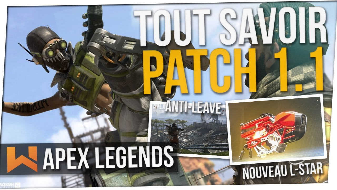 Nouveau Patch Apex 1.1 : Reset de Stats, L-STAR, Anti-Leave...  | Apex Legends FR