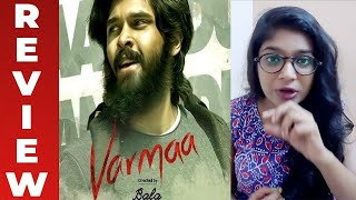 Varmaa Movie Review by VJ Parvathy | Galatta review | Bala | Dhruv Vikram | Raiza Wilson
