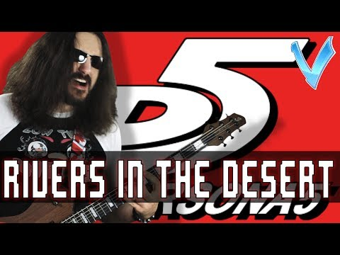 """Persona 5 - Rivers In The Desert """"Epic Metal"""" Cover (Little V)"""