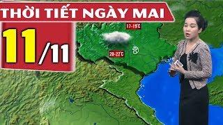 Dự báo thời tiết hôm nay và ngày mai 11/11| Dự báo thời tiết đêm nay mới nhất