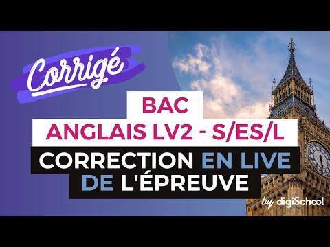 Bac 2017 - Correction en LIVE de l'épreuve d'ANGLAIS LV2 (S/ES/L)