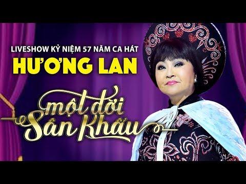 Live Show Hương Lan - Một Đời Sân Khấu