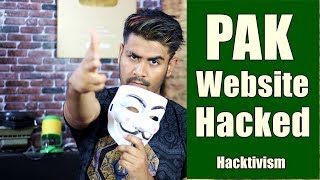 Pakistani Websites Hacked By ?? | What is Hacktivism ?