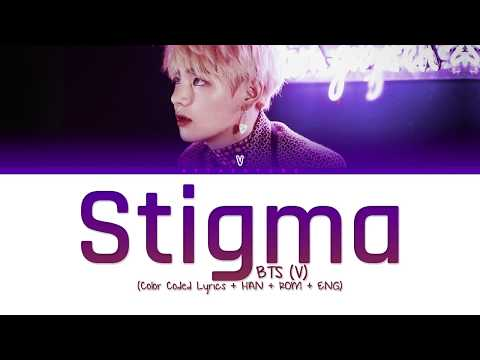 BTS (V) - Stigma (Color Coded Lyrics/Han/Rom/Eng)