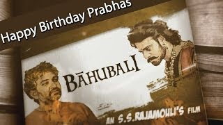 Making of Baahubali - Happy Birthday Prabhas