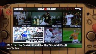 PSVita: MLB 14 The Show Road To The Show & Draft