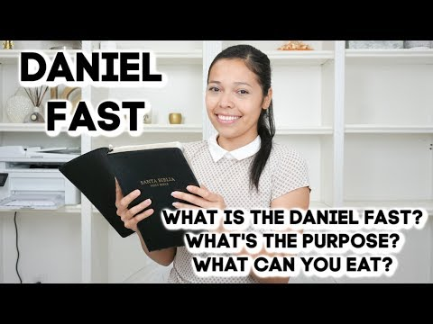Daniel Fast: How To Do A Daniel Fast! What I Ate!
